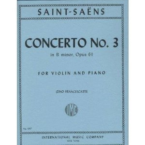Saint-Saens, Camille - Concerto No. 3 in b minor Op. 61. For Violin and Piano. by International